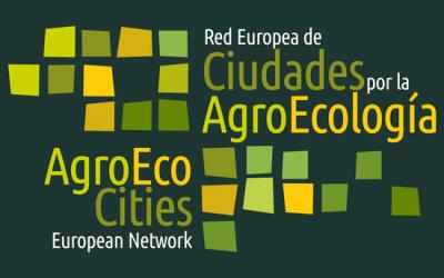"""Seminari Internacional: """"Caminant cap a una Xarxa Europea de Ciutats per l'Agroecologia"""", Saragossa, 13-14 desembre"""