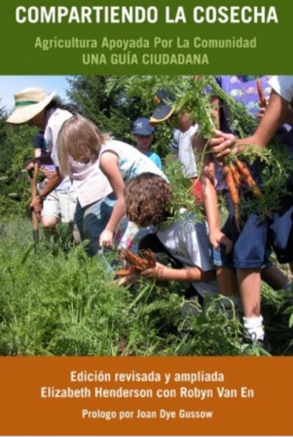 Nova publicació: Compartint la collita: Agricultura Recolzada per la comunitat, una guia compartida