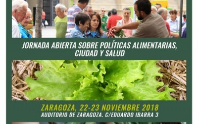 """Jornades """"Polítiques Alimentàries, Ciutat i Salut"""". Saragossa, 22 i 23 novembre. (Red Ciudades Agroecología)"""