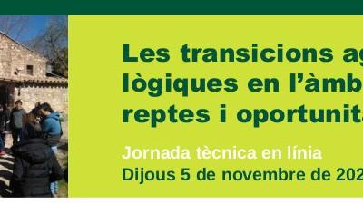 """Ponències de la jornada """"Les transicions agroecològiques en l'àmbit local. Reptes i oportunitats"""""""
